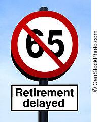 65 retirement warning roadsign against a blue sky