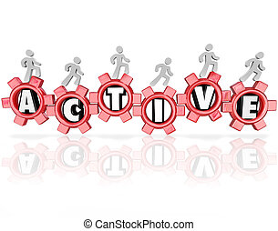 Active word in red gears and people walking, running or jogging to illustrate physical activity, fitness and exercise as part of a healthy lifestyle
