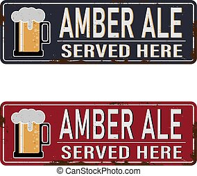 Amber beer vintage rusty metal sign on a white background, vector illustration