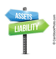 assets liability road sign illustration design over a white background