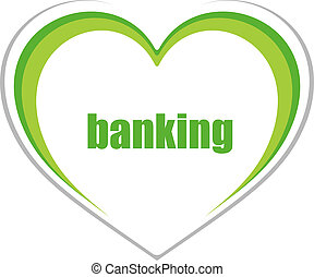 banking word. Business concept