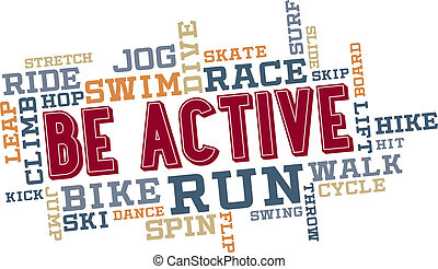 Be active fitness themed word collage.