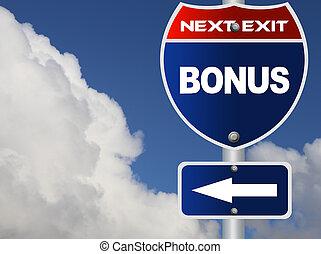 Bonus road sign