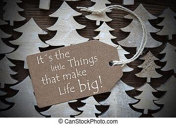 Brown Christmas Label Little Things Make Life BIg