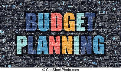 Budget Planning Concept. Multicolor on Dark Brickwall.