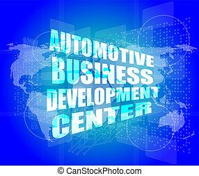 business concept, automotive business development center digital touch screen interface