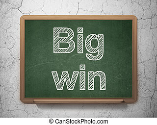 Business concept: Big Win on chalkboard background