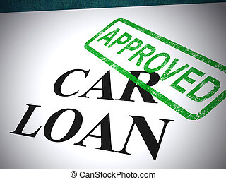 Car loan application approved stamp shows acceptance of auto finance - 3d illustration