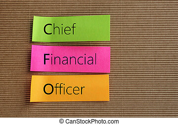 Chief Financial Officer (CFO) text on colorful sticky notes
