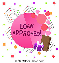 Conceptual hand writing showing Loan Approved. Business photo text sum of money borrowed by a customer to a bank is granted Greeting Card Poster Gift Package Box Decorated by Bowknot.