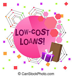 Conceptual hand writing showing Low Cost Loans. Business photo text loan that has an interest rate below twelve percent Greeting Card Poster Gift Package Box Decorated by Bowknot.