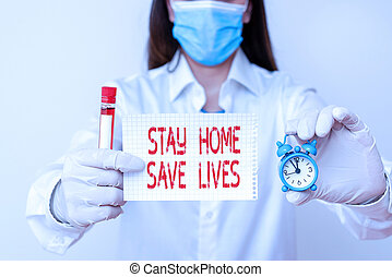 Conceptual hand writing showing Stay Home Save Lives. Business photo showcasing lessen the number of infected patients by not leaving the house Laboratory blood test sample for medical diagnostic analysis.