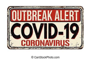 COVID-19 - Coronavirus disease vintage rusty metal sign