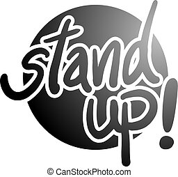 black stand up message