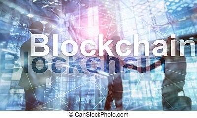 Data encryption. Blockchain Concept on server background.