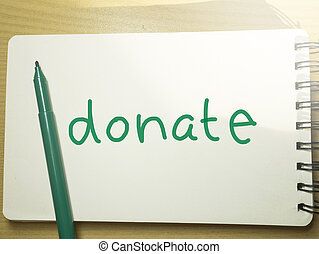 Donate, Motivational Business Charity Sharing Words Quotes Concept