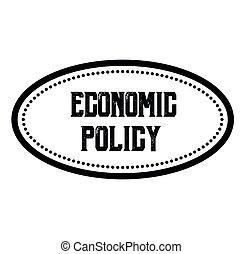 ECONOMIC POLICY black stamp on white