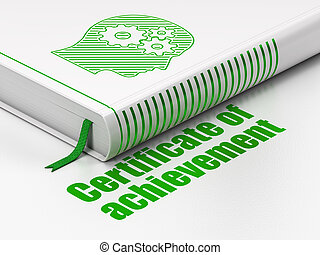 Education concept: book Head With Gears, Certificate of Achievement on white background