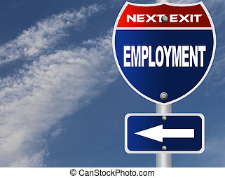 Employment road sign