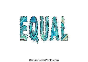 Equal word, Banner, Poster and Sticker