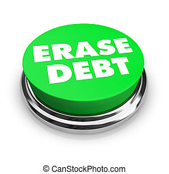 A green button with the words Erase Debt on it