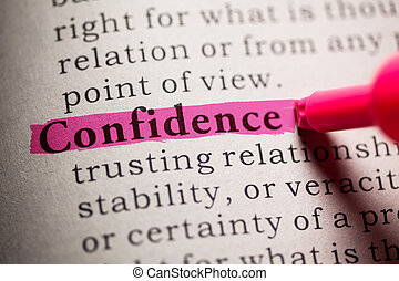 Fake Dictionary, definition of the word Confidence.