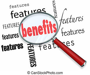 A magnifying glass hovering over several copies of the word features and finding the word benefits to illustrate the difference between selling based on a feature and a benefit to convince a customer to buy