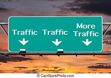 Freeway to More Traffic Road Sign