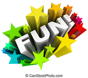 The word Fun in a burst of colorful stars representing an amusing, entertainment way to spend your time on something recreational or other form of play