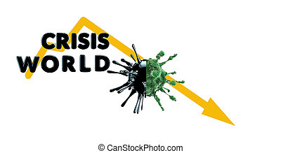 Global crisis amid an epidemic and a graph of economic decline. 3D illustration