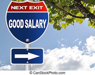 Good salary road sign