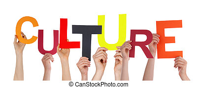 Many Hands Holding the Colorful Word Culture, Isolated