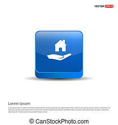 Hands holding house icon - 3d Blue Button