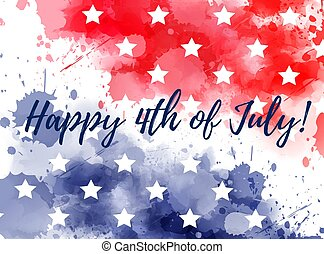 Happy 4th of July! Abstract background with watercolor splashes in flag colors for USA Independence day holiday. Blue and red colored with stars. Template for holiday background, invitation, flyer, etc.
