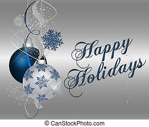 Happy Holidays - xmas ornaments