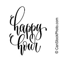 happy hour - black and white hand lettering inscription