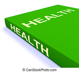 Health Book Shows Books About Healthy Lifestyle