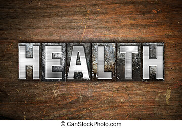 Health Concept Metal Letterpress Type