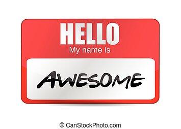 Hello I am awesome tag. Illustration