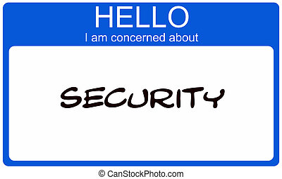 Hello I am concerned about Security blue name tag