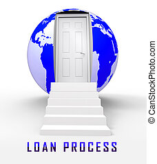 Home Loan Process Doorway Depicts Mortgage Stages For Borrowing Money - 3d Illustration