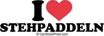 I love Stand up paddling german