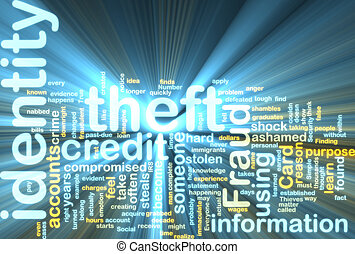 Word cloud tags concept illustration of identity theft glowing light effect