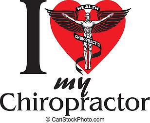 I Love My Chiropractor