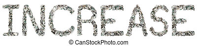 The word 'increase', made out of crimped 100$ bills. Isolated on white background.