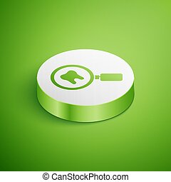 Isometric Dental search icon isolated on green background. Tooth symbol for dentistry clinic or dentist medical center. White circle button. Vector
