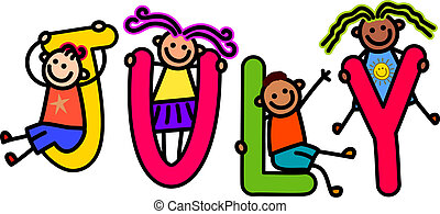 A group of happy stick children climbing over letters of the alphabet that spell out the word JULY.