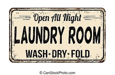 Laundry room vintage metal sign