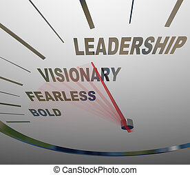 The words Leadership, Vision, Fearless and Bold on a speedometer racing in a new direction to achieve a group or organization's mission or goals
