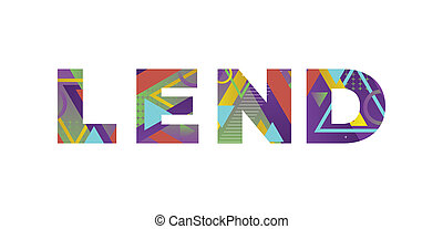 Lend Concept Retro Colorful Word Art Illustration